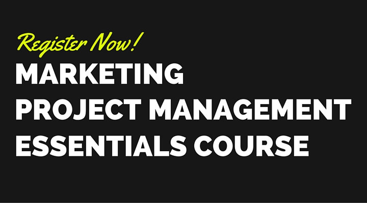 Register Now for Marketing Project Management Essentials Course